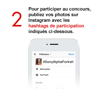Step 2 Pour participer au concours, publiez vos photos sur Instagram avec les hashtags de participation indiqués ci-dessous.